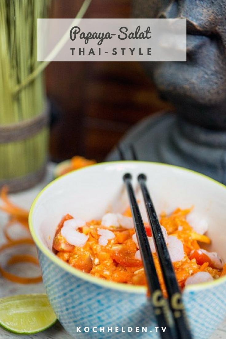 Thailändischer Papaya-Salat - www.kochhelden.tv