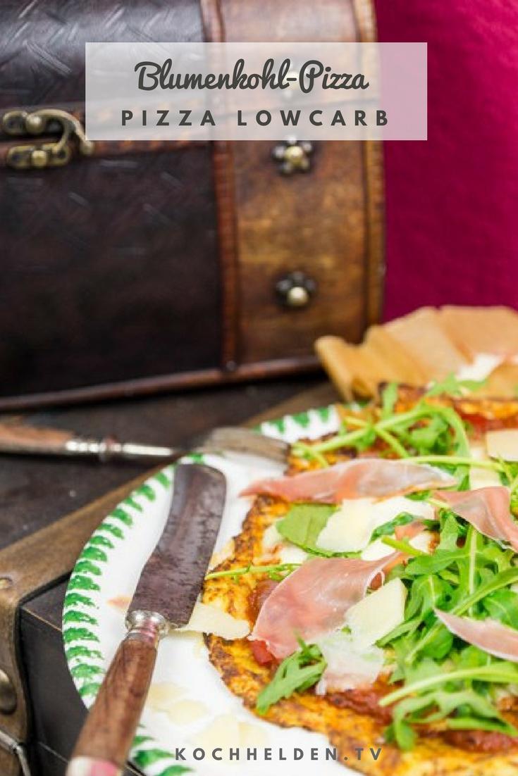 Blumenkohl-Pizza lowcarb - www.kochhelden.tv