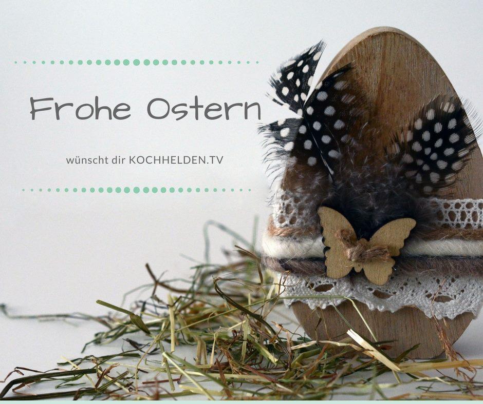 Frohe Ostern - www.kochhelden.tv