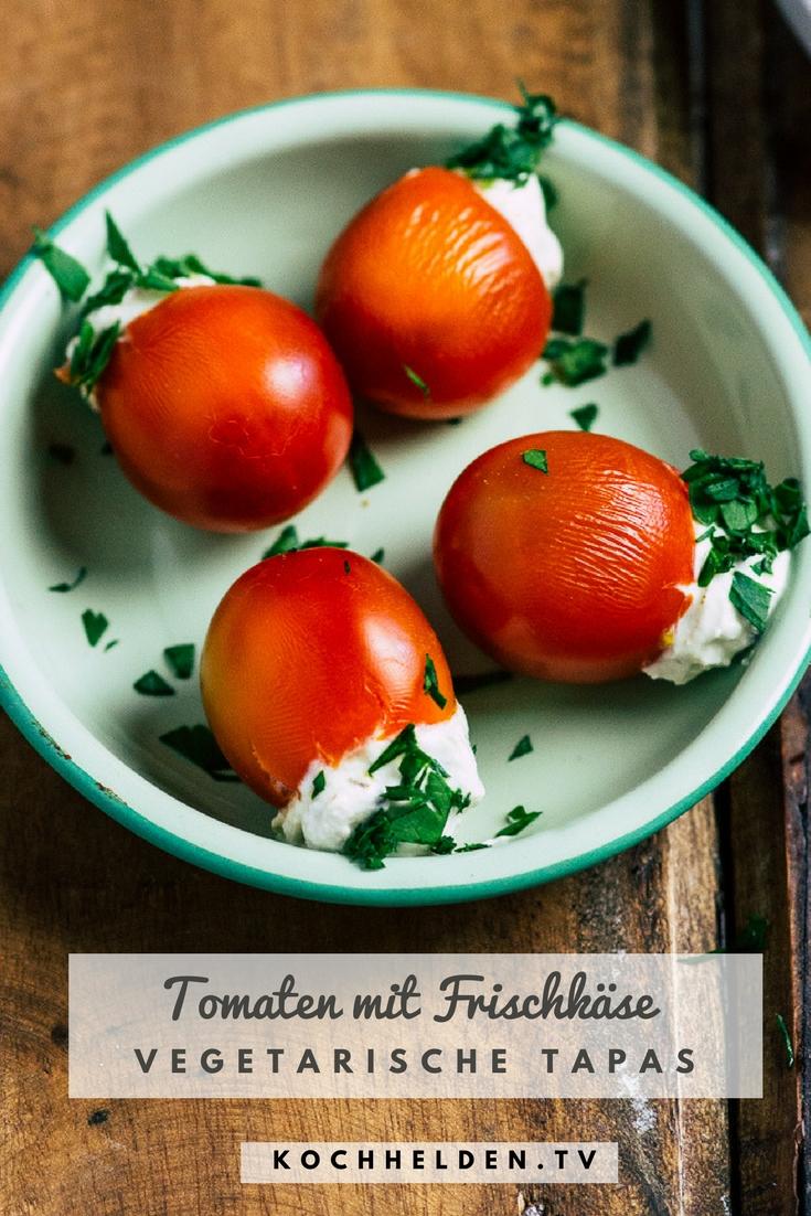 Gefüllte Tomaten mit Frischkäse - www.kochhelden.tv